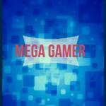 MEGA-gamer25