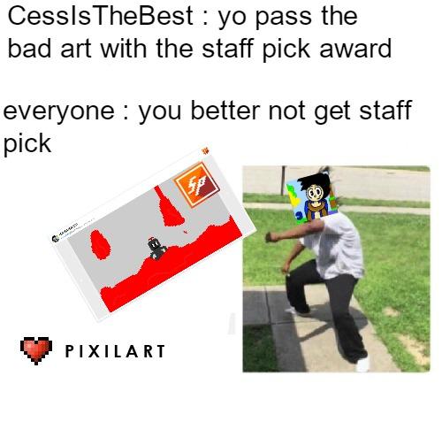 main-image-CessIsTheBest Meme uploaded by WhiteRun
